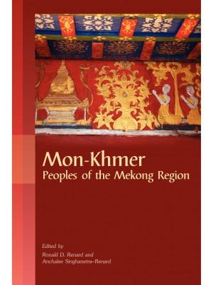 Mon-Khmer: Peoples of the Mekong Region