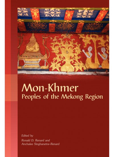 Mon-Khmer: Peoples of the Mekong Region