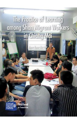 The Practice of Learning among Shan Migrant Workers in Chiang Mai