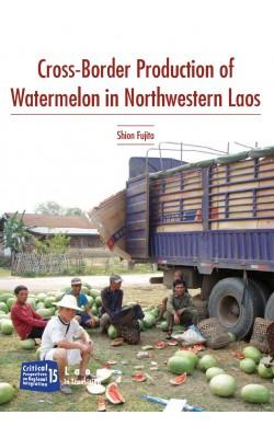 Cross Border Production of Watermelon in Laos