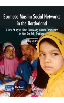 Burmese-Muslim Social Networks in the Borderland