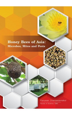 Honey Bees of Asia : Microbes, Mites and Pests
